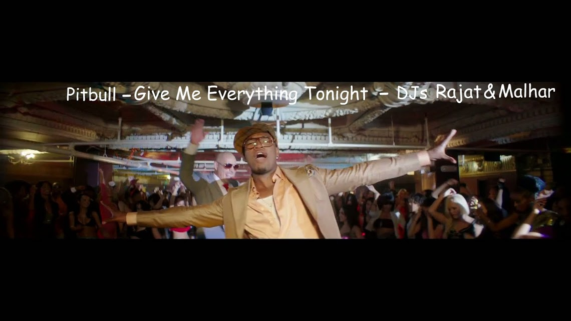 Give me everything tonight